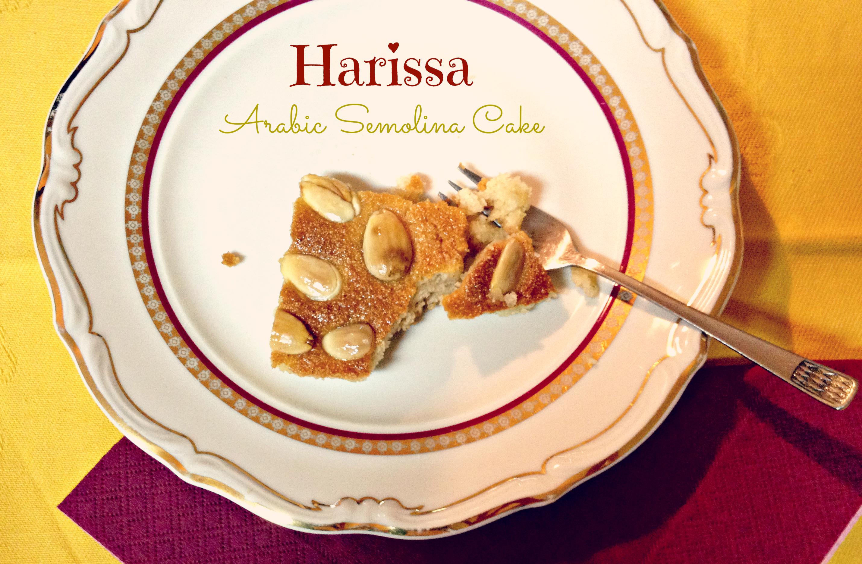 Harissa: Arabic Semolina Cake (a healthier version)