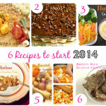 6 Recipes From 2013 to Start 2014 Off Right!