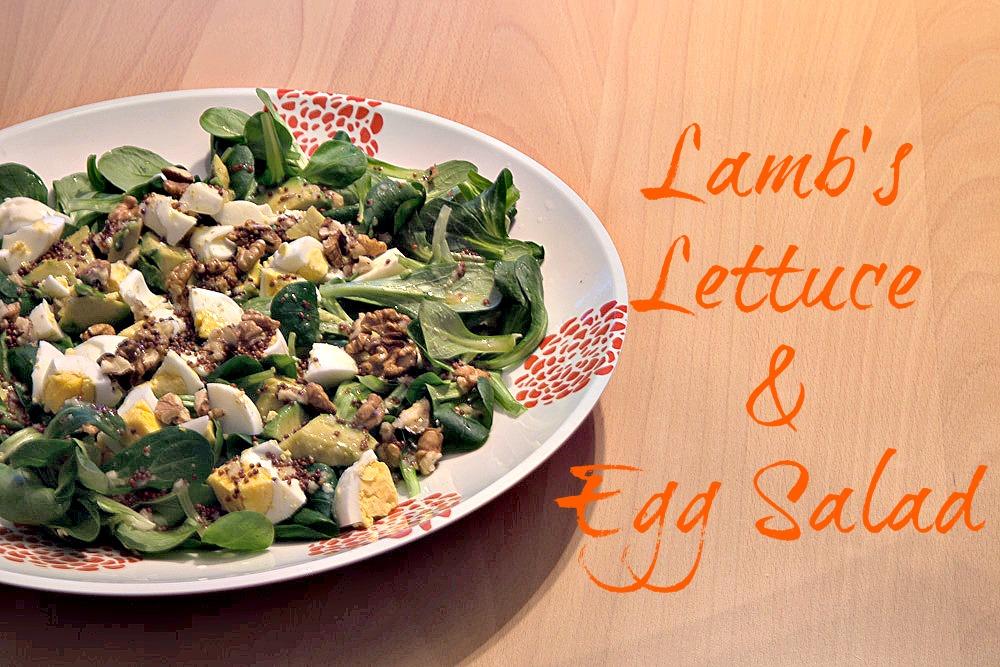Lamb's Lettuce & Egg Salad.jpg