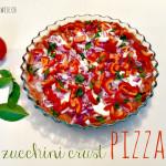 Zucchini Crust Pizza + Raw Tomato Sauce