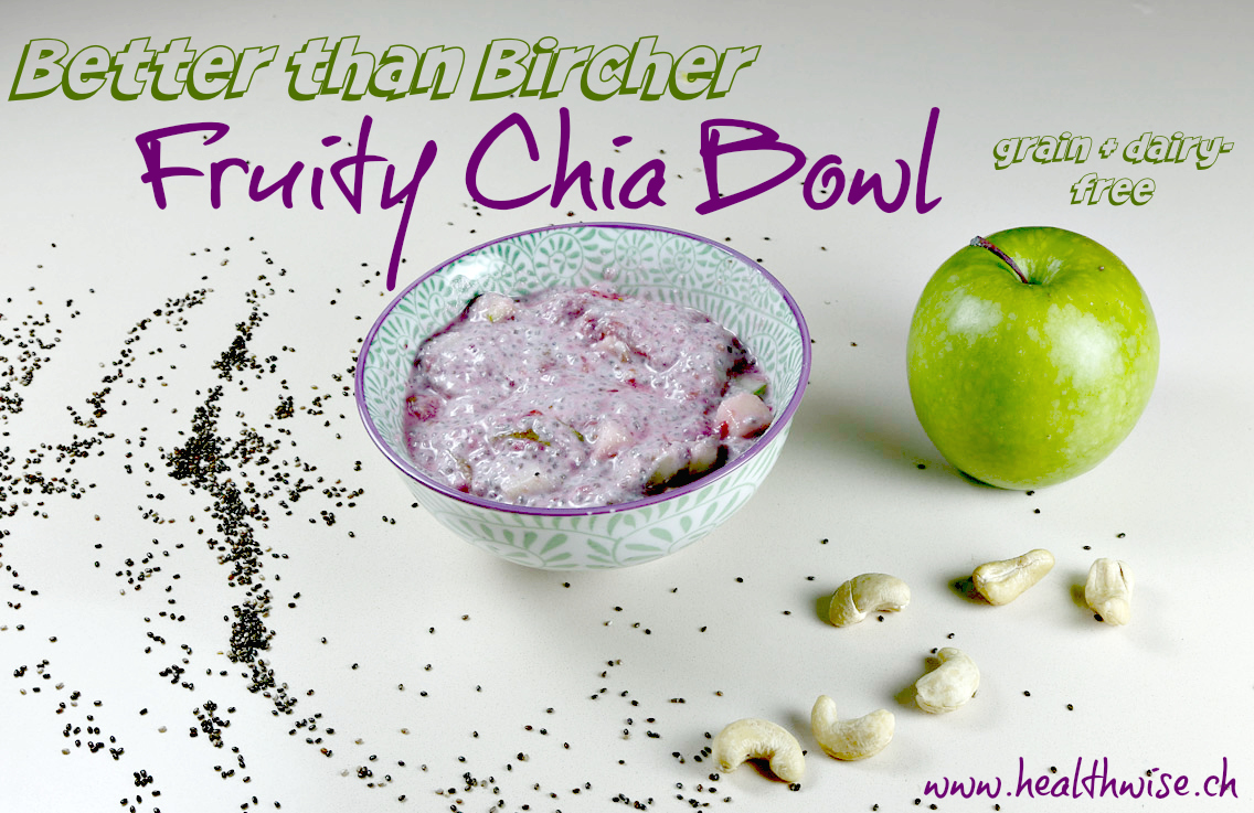 Better than Bircher Müesli: Fruity Chia Bowl