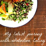 Intuitive Eating: My Latest Journey