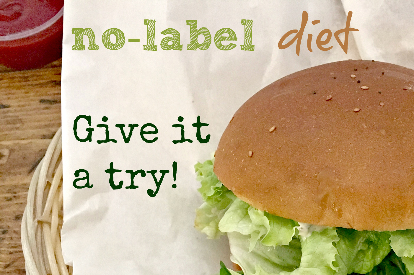 No label diet give it a try