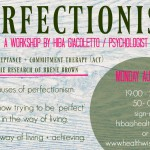How Perfectionism Makes Sense