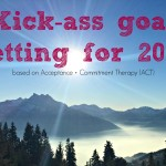 Kick-Ass Goal Setting for 2017